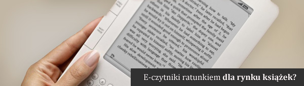 Czytniki ebooków ratunkiem dla rynku książek (Amazon Kindle)