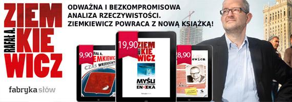 Rafał Ziemkiewicz - Myśli współczesnego Endeka